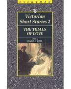 Victorian Short Stories 2 – The Trials of Love