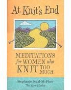 Meditations for Women who Knit Too Much