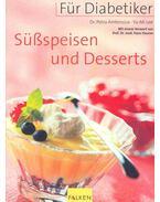 Süßspeisen und Desserts für Diabetiker