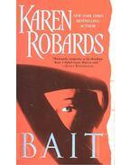 Bait - Robards, Karen