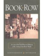 Book Row – An Anecdotal and Pictorial History of the Antiquarian Book Trade