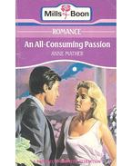 An All-consuming Passion - Mather, Anne
