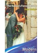 The Italian's Forced Bride