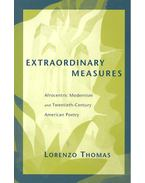 Extraordinary Measures – Afrocentric Modernism and Twentieth-Century American Poetry