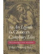 An Ars Legendi for Chaucer's Canterbury Tales – Re-Constructive Reading