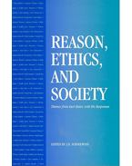 Reason, Ethics, and Society – Themes from Kurt Baier, with His Responses