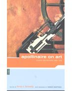 Apollinaire on Art – Essays and Reviews 1902-1918