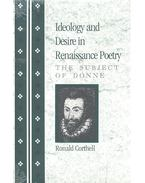 Ideology and Desire in Renaissance Poetry – The Subject of Donne