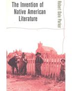 The Invention of Native American Literature