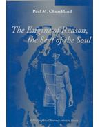 The Engine of Reason, the Seat of the Soul -  A Philosophical Journey into the Brain