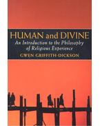 Human and Divine – An Introduction to the Philosophy of Religious Experience