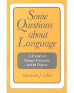 Some Questions about Language – A Theory of Human Discourse and Its Objects