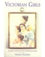 Victorian Girls – Lord Lyttelton's Daughters