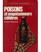 Poisons et empoisonneurs célebres