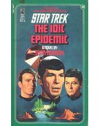 Star Trek – The Idic Epidemic