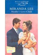 Maddie's Love-Child