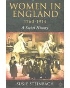 Women in England 1760-1914 – A Social History