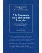 À la découverte de la civilisation française