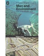 Man and Environment – Crisis and the Strategy of Choice