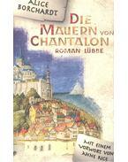 Die Mauern von Chantalon