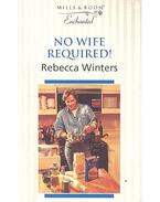 No Wife Required!