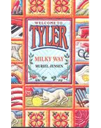 Welcome to Tyler – Milky Way