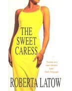 The Sweet Caress