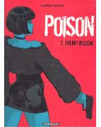 Poison #1 – Immersion