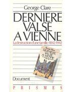 Dernière valse a Vienne – La destruction d'une famille 1842-1942