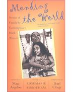 Mending the World – Stories of Family by Contemporary Black Writers