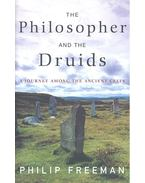 The Philosopher and the Druids – A Journey among the Ancient Celts