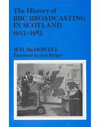The History of BBC Broadcasting in Scotland 1923-1983