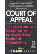 Court of Appeal – The Black Community  Speaks Out on the Racial and Sexual Politics of Clarence Thomas vs. Anita Hill