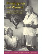 Hemingway and Women – Female Critics and the Female Voice
