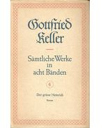Sämtliche Werke in acht Bänden 4 – Der grüne Heinrich