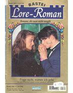 Lore-Roman – Frage nicht, warum ich gehe