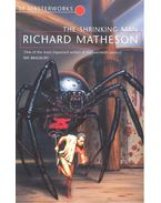 The Shrinking Man – SF Masterworks #51 - Matheson, Richard