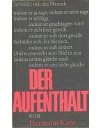 Der Aufenthalt - Kant, Hermann