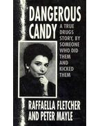 Dangerous Candy