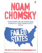 Failed States – The Abuse of Power and the Assault on Democracy