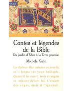 Contes et legendes de la Bible – Du jardin d'Eden a la Terre promise