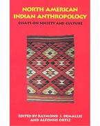 North American Indian Anthropology – Essays on Society and Culture