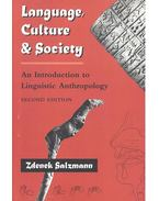 Language, Culture and Society  - An Introduction to Linguistic Anthropology