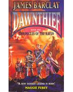 Chronicles of the Raven I. - Dawnthief