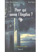 Pour qui sonne l'Angélus?