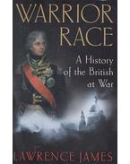 Warrior Race – A History of the British at War