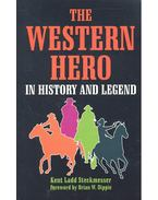 The Western Hero in History and Legend