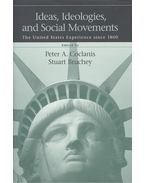 Ideas, Ideologies, and Social Movements – The United States Experience Since 1800