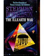The First Chronicles of Thomas Covenant, The Unbeliever II. - The Illearth War