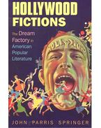 Hollywood Fictions – The Dream Factory in American Popular Literature